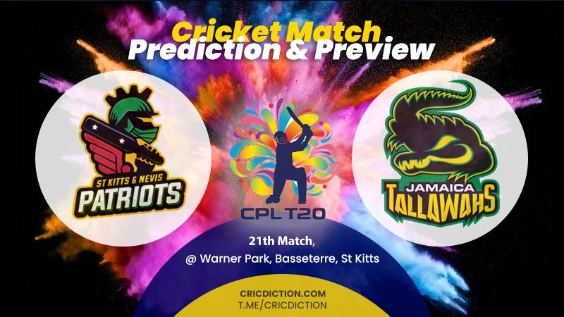St Kitts and Nevis Patriots vs Jamaica Tallawahs